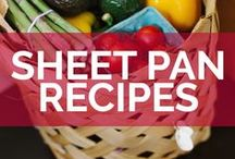 Sheet Pan Meals / Easy and delicious meals, all made with only one pan!