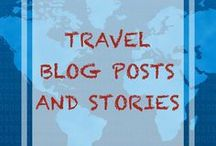 Travel Blog Posts and Stories / A board with any interesting bloggers or inspiring stories related to travel and photography
