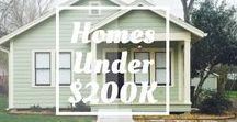 Homes Under $200,000 for Sale / Get more for your money!