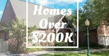 Homes Over $200,000 for Sale / Find your perfect home for the right price