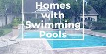 Homes with Swimming Pools / Life is better by the pool...