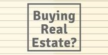 Buying Real Estate: a Home, Land, or Commercial / Information you need to know before buying Real Estate