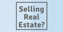 Selling Real Estate: a Home, Land and Commercial Property / Information you need to know before selling Real Estate Loan Process, the Offer, your Realtor's Role and more