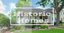 Historic Homes / Own your very own piece of History!