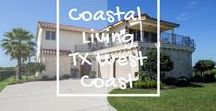 Coastal Living - Texas West Coast / Find gorgeous waterfront property for sale in Rockport, Ingleside, Aransas Pass, and Fulton Texas area. Get decor ideas for your waterfront home!