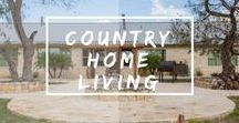 Country Home Living / Cowboy and cowgirls! Experience the quiet, secluded countryside living.