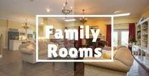 Family Rooms / Personalize your family room, where family enjoyment happens.