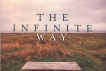The Infinite Way / Quotes and Teachings of The Infinite Way by Joel S. Goldsmith