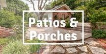 Relaxing Patios & Porch's / The perfect, cozy places for family & friends to enjoy one another's company. Relax & share memories!