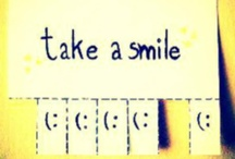 take a smile / because you look so much better when you smile
