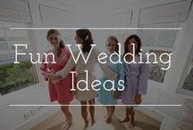 Fun Wedding Ideas / Fun wedding ideas and cute wedding stuff to add to your special day!