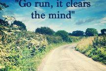 Running / Runs end. Running doesn't.  / by Kimberly Hernandez