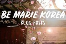 Be Marie Korea Blog Posts / Blog posts and travel inspiration from Be Marie Korea. A Korean travel blog by Marie Boes; Belgian based in Seoul.