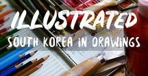 Korea Illustrated / The beauties of Korea illustrated!