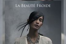 La Beaute Froide / Collection