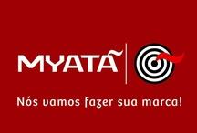 A Myatã Publicidade / Para vocês, um pouco sobre nós.