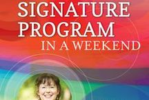 Create Your Signature Program in a Weekend! / This weekend intensive is a LIVE program with me as your coach and guide. Three days of incredibly powerful - and empowering - work devoted to bringing your signature program to life. Join me for the next offer: February 21 - 23, 2014. Learn more here: http://transformyourbrilliance.com/new-offerings/signature-program-roadmap/