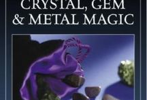 The Magic of Crystals, Stones and Gemstones / Gemstones, Stones & Crystals and their uses in the Craft. / by Sabrina WitchyWays