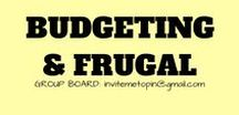 Budgeting & Frugal Tips Group Board / Group Board For Budgeting & Frugal Tips. Ways to save money and debt advice. Please space your pins out and keep on topic. Pinterest has a new favoured pin size, so 900 x 900 pins are now welcome.