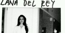 LANA DEL REY / SHE IS MY FAVOURITE SINGER TO. I LOVE HER STYLE !!!