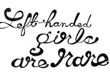 Perks Of Being Left Handed / If you wanted to know more about left handed people than here you go!