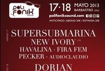 Preparando el Polifonik 2013 / Organizando el PolifoniK Sound 2013: carteles, fiestas, presentaciones, concursos, ...