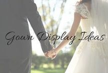 Gown Display Ideas