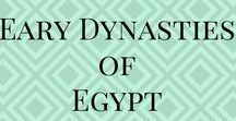 Early Dynasties of Egypt / Early Dynasties of Egypt