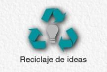 Reciclaje de ideas