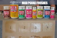 I love Mod Podge / I love working with Mod Podge, crafts I have done in the past and/or want to try in the future.