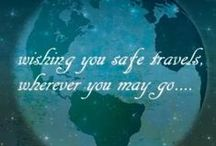 Tips for Safe Traveling / Information to keep you safe, secure and healthy in your travels.  Preparation for the unexpected, hoping all will go well.