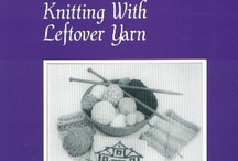Scrap Yarn Knitting Patterns / by Frugal Knitting Haus