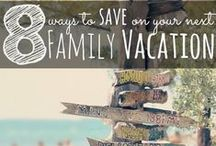 Family Vacations on a Budget / Need some ideas for vacation but need to save some money? Check out some of these money saving tips!