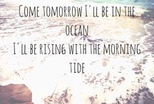 Come tomorrow I'll be in the ocean