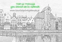 top 10 things to see around Gdansk and in the city / everyone will find something for them