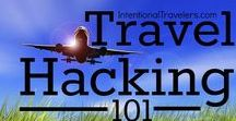 Travel Hacking / How to earn free or discounted flights and other travel with miles and points. travel, budget travel, travel tricks, travel hacks, miles, travel points, miles for travel, airlines, cheap flights, free flights, travel for free, award miles, award points, award flights