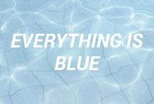 Everything's blue