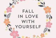 """Body Positivity / """"Don´t forget to fall in love with yourself first."""" -Carrie Bradshaw-"""