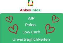 Ankes Infoartikel AIP, Paleo, Low Carb, Intoleranzen, Psychologie / Hier werden Infoartikel zu den Themen AIP, Paleo, Low Carb,  Nahrungsmittelintoleranzen und Psychologie gesammelt