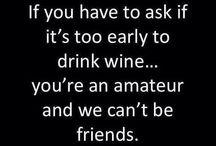 : Oh Glorious Wine : / Wine, wine and more wine!