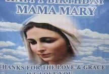 Mama Mary's Birthday