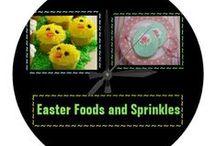 *** EASTER FOODS and SPRINKLE FUN / by Dandy Mariella