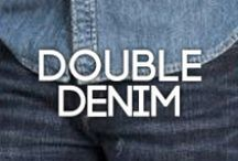 TREND Double Denim / Double denim has a bad reputation due to some hideous combinations from celebs in the limelight. Thanks JT. But it is a trend that keeps reappearing and, when done right, it's not hard to see why...