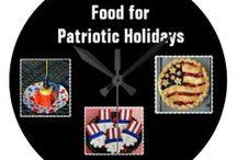 * ✰✰✰ FOOD FOR PATRIOTIC HOLIDAYS ✰✰✰ / by Dandy Mariella