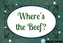 Meals - Beef / Beef, Beef and more Beef. If you want to cook with beef these are the recipes you are looking for!