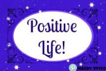 Positive Mind = Positive Life / Inspiration! Positive thinking!  Only you can change your life.