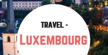 Travel- Luxembourg / Travel inspiration, guides and itineraries for Luxembourg. Luxembourg City. Vianden. Castles. Things to do. Europe.
