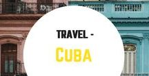 Travel- Cuba / Travel inspiration for Cuba. City guides, itineraries, photos, food, what to do, where to go, the best beaches and getting around. Including Havana,