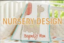 ❯❯❯BeyondFit Mom:Nursery Design