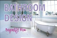 ❯❯❯BeyondFit Mom:Bathroom Design